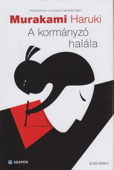 Murakami Haruki A Kormanyzo Halala